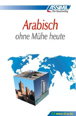 ASSiMiL Selbstlernkurs für Deutsche / Assimil Arabisch ohne Mühe heute