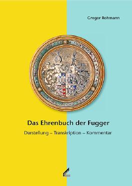 Das Ehrenbuch der Fugger