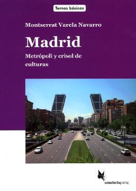Madrid. Textband: Metrópoli y crisol de culturas (Temas básicos)