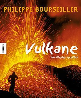 Vulkane - für Kinder erzählt