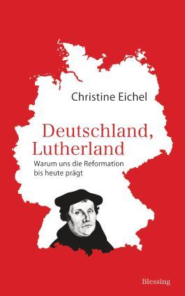 Deutschland, Lutherland