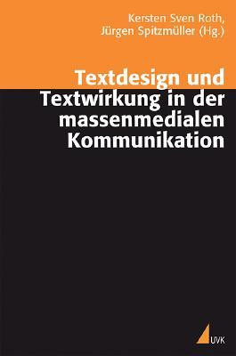 Textdesign und Textwirkung in der massenmedialen Kommunikation