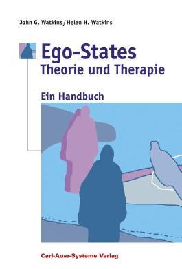 Ego-States - Theorie und Therapie