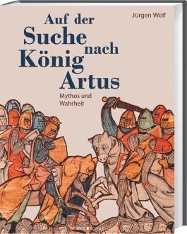 Auf der Suche nach König Arthus