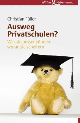 Ausweg Privatschulen?