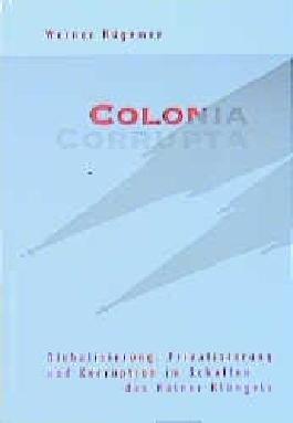 Colonia Corrupta