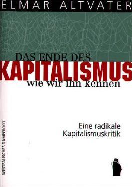 Das Ende des Kapitalismus, wie wir ihn kennen
