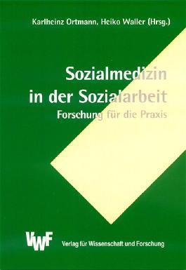 Sozialmedizin in der Sozialarbeit