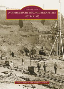 Das rheinische Braunkohlenrevier 1877 bis 1957
