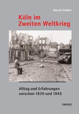 Köln im Zweiten Weltkrieg