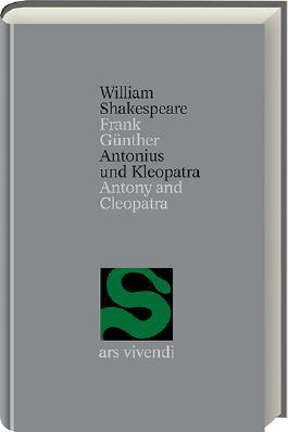 Antonius und Kleopatra /Antony and Cleopatra