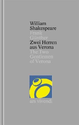 Gesamtausgabe / Zwei Herren aus Verona /The Two Gentlemen of Verona