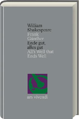 Ende gut, alles gut /All's Well That Ends Well