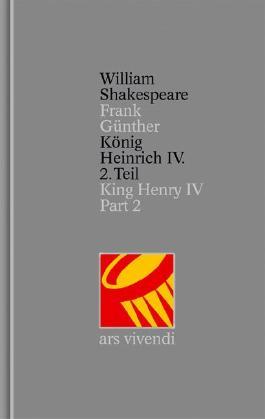 König Heinrich IV. Teil 2 /King Henry IV Part 2