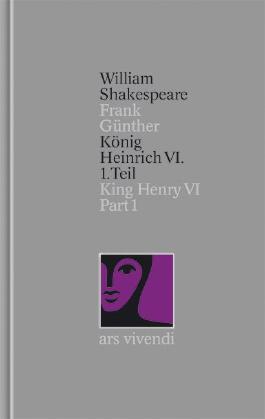 König Heinrich VI. - 1. Teil