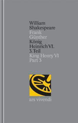 König Heinrich VI. 3. Teil / King Henry VI Part 3