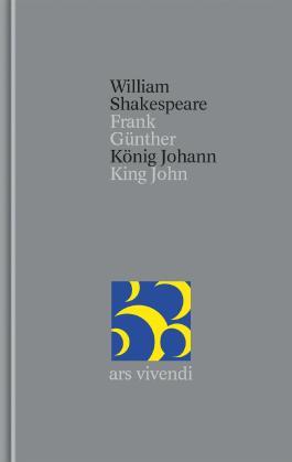 Gesamtausgabe / König Johann / King John
