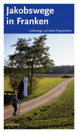 Jakobswege in Franken