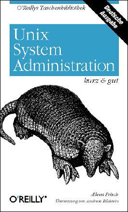 Unix System-Administration - kurz & gut