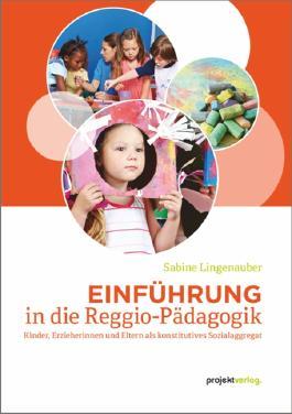 Einführung in die Reggio-Pädagogik