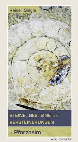 Steine, Gesteine und Versteinerungen in Pforzheim