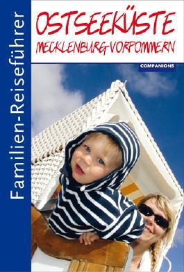 Familien-Reiseführer Ostseeküste Mecklenburg-Vorpommern