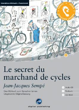 Le secret du marchand de cycles. Interaktives Hörbuch Französisch