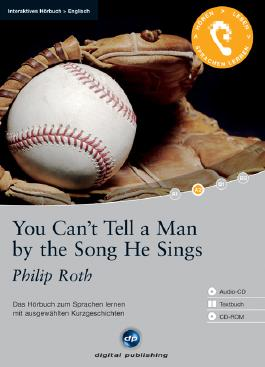 You Can t Tell a Man by the Song He Sings u. Textbuch