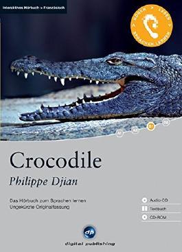 Crocodile - Interaktives Hörbuch Französisch