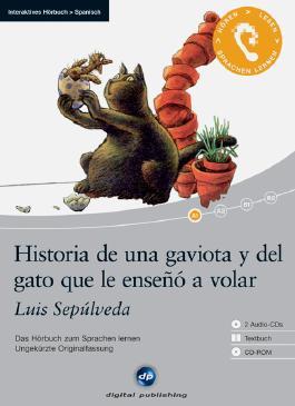 Historia de una gaviota y del gato que le enseñó a volar - Interaktives Hörbuch Spanisch