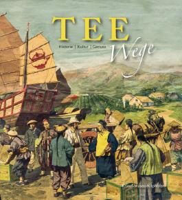 Teewege: Historie, Kultur, Genuss