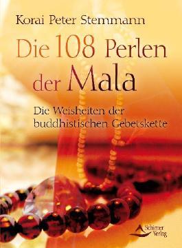 Die 108 Perlen der Mala