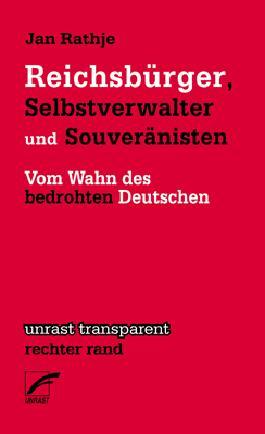 Reichsbürger, Selbstverwalter und Souveränisten