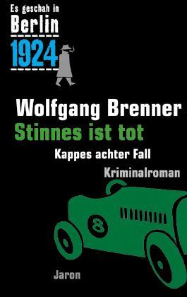 Es geschah in Berlin 1924 - Stinnes ist tot