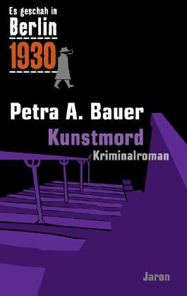 Es geschah in Berlin 1930 - Kunstmord