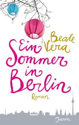 Ein Sommer in Berlin