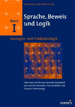 Sprache, Beweis und Logik. Band I