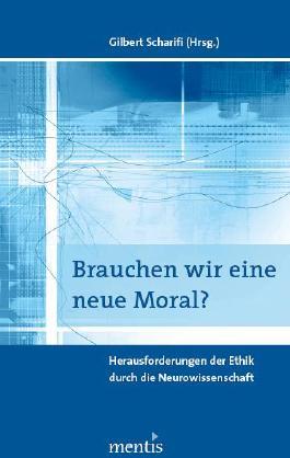 Brauchen wir eine neue Moral?
