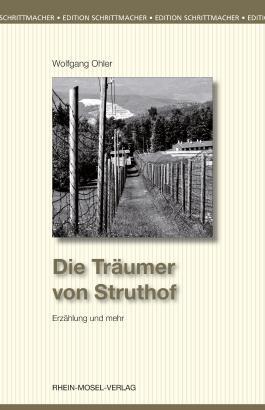 Die Träumer von Struthof