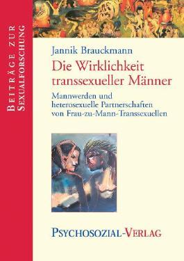 Die Wirklichkeit transsexueller Männer