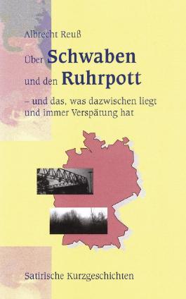 Über Schwaben und den Ruhrpott
