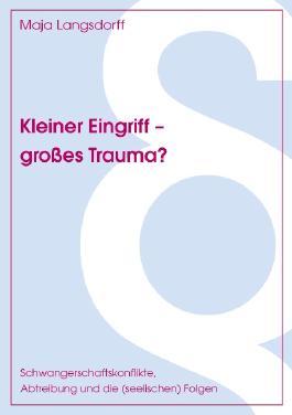 Kleiner Eingriff - grosses Trauma?