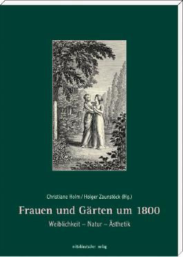 Frauen und Gärten um 1800