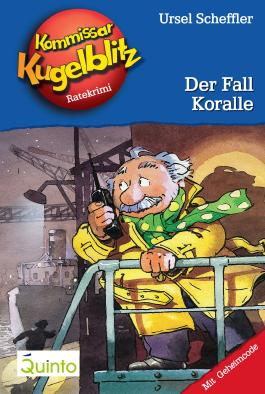 Kommissar Kugelblitz 12. Der Fall Koralle: Kommissar Kugelblitz Ratekrimis