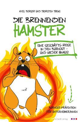 Die brennenden Hamster