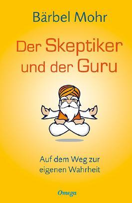 Der Skeptiker und der Guru
