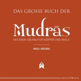 Das große Buch der Mudras