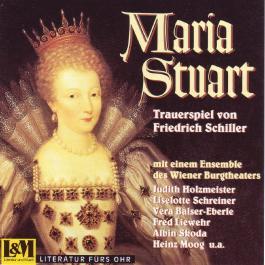 Maria Stuart - Trauerspiel in fünf Aufzügen