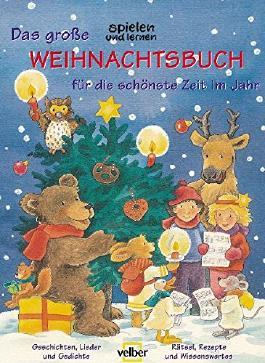 """Das grosse """"spielen und lernen"""" Weihnachtsbuch für die schönste Zeit im Jahr: Rätsel, Rezepte und Wissenswertes"""