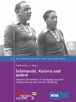 Schimanski, Kuzorra und andere